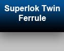 Superlok Twin Ferrule Couplings